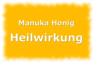 Manuka Honig Heilwirkung