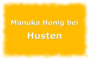 Manuka Honig gegen Husten