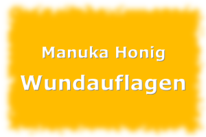Manuka Honig Wundauflagen