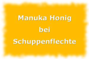 Manuka Honig bei Schuppenflechte