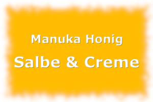 Manuka Honig Salbe & Creme